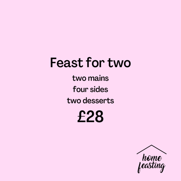 Feast for 2 28 - Feast For Two: DELIVERY FRIDAY 22nd JANUARY